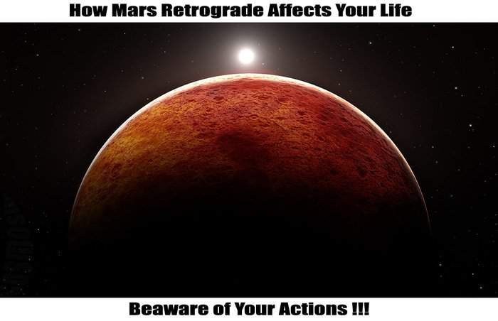 How Mars Retrograde Affects your Life - Beaware